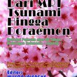 """Kappija-21 Bakal Terbitkan Buku Spesial Berjudul """"Dari MRT Tsunami Hingga Doraemon"""""""