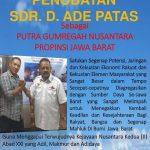 ADE PATAS Dinobatkan Langsung Oleh Dr Alimahsun Presiden APKLI GBN sebagai Putra Gumregah Nusantara Prop Jabar