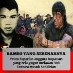 Pratu Suparlan Rambo Indonesia Yang Hampir Terlupakan