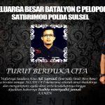 Batalyon C pelopor Satbrimobda  Sulsel  ucapkan Turut berduka Atas Wafatnya  Supriadi Ibrahim Jurnalis koran Sindo