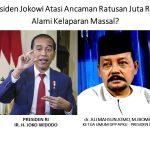 *Mampukah Presiden Jokowi Atasi Ancaman Ratusan Juta Rakyat Indonesia Alami Kelaparan Massal?*