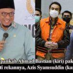 Azis Syamsuddin Ditahan KPK, Warga Lampung: Ahmad Bastian Kapan Ditangkap